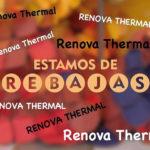 Rebajas de Enero Renova Thermal